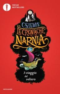 Le cronache di Narnia. [5]: Il viaggio del veliero