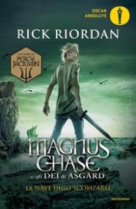 Magnus Chase e gli dei di Asgard. [3.] La nave degli scomparsi
