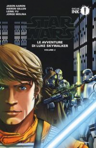 Star Wars. Le avventure di Luke Skywalker / Jason Aaron ... [et. al]. Volume 2
