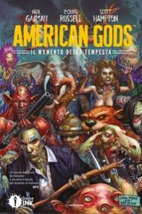American Gods. Il momento della tempesta/ soggetto e testi di Neil Gaiman