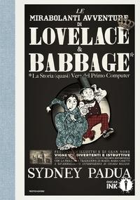 Le mirabolanti avventure di Lovelace & Babbage