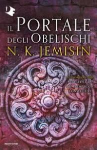 Trilogia La terra spezzata. 2: Il portale degli obelischi