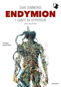 I canti di Hyperion. 2.2: Endymion