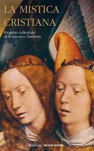 Vol. 2: Mistica tedesca e brabantina, francese, italiana moderna