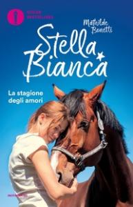 Stella Bianca. 2, La stagione degli amori