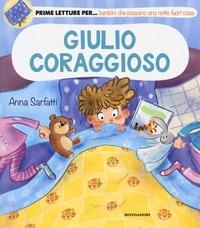 Giulio coraggioso/ Anna Sarfatti