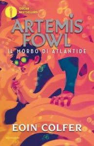 Artemis Fowl. [7]: Il morbo di Atlantide