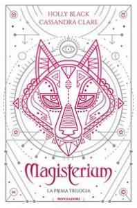 Magisterium :  La prima trilogia: L'anno di ferro-Il guanto di rame-La chiave di bronzo