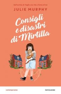 Consigli e disastri di Mirtilla