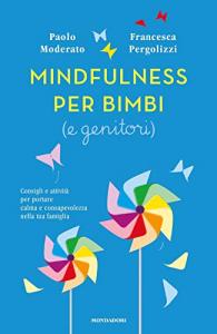 Mindfulness per bimbi (e genitori)