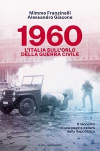 1960, l'Italia sull'orlo della guerra civile