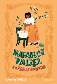 Madam C. J. Walker & la formula di bellezza