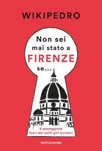 Non sei mai stato a Firenze se...
