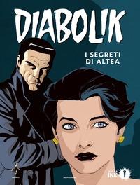 Diabolik. I segreti di Altea