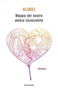 Mappa del nostro amore incosciente