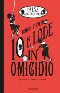 Miss Detective. 10 e lode in omicidio