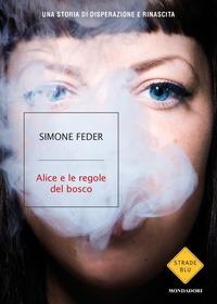 Alice e le regole del bosco