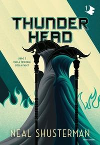 Trilogia della Falce. 2: Thunderhead