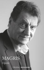 Opere / Claudio Magris ; a cura e con un saggio introduttivo di Ernestina Pellegrini. Vol. 2