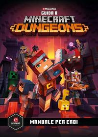 Guida a Minecraft Dungeons