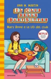 Il club delle baby sitter. Mary Anne e le liti del club