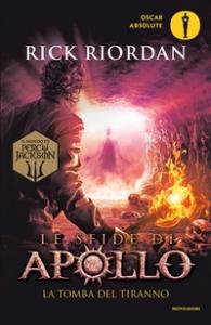 Le sfide di Apollo. La tomba del tiranno