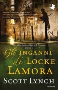 The Gentleman Bastard sequence. 1: Gli inganni di Locke Lamora
