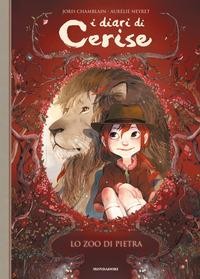I diari di Cerise. [1]: Lo zoo di pietra