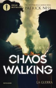 Chaos walking. La guerra