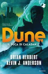 Dune. Il Duca di Caladan
