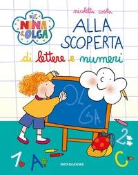 Nina & Olga. Alla scoperta di lettere e numeri