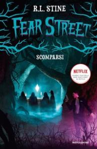 Fear Street. Scomparsi