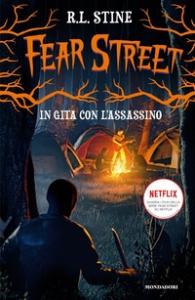 Fear Street. In gita con l'assassino