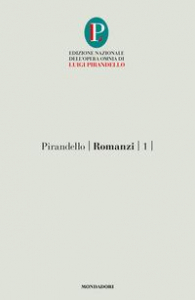 Romanzi. [Volume] 1:  L'escusa