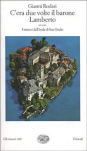 C'era due volte il barone Lamberto, ovvero, I misteri dell'isola di San Giulio