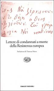 Lettere di condannati a morte della Resistenza europea / a cura di Piero Malvezzi e Giovanni Pirelli ; prefazione di Thomas Mann