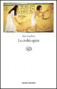 La civiltà egizia / Alan Gardiner