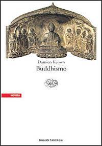 Buddhismo / Damien Keown ; edizione italiana a cura di Mario Maglietti