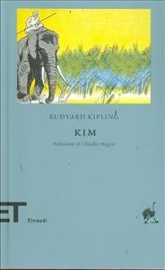 Kim / Rudyard Kipling ; prefazione di Claudio Magris ; traduzione di Massimo Bocchiola