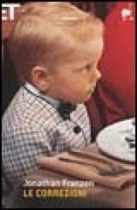 Le correzioni / Jonathan Franzen ; traduzione di Silvia Pareschi