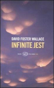 Infinite Jest / David Foster Wallace ; traduzione di Edoardo Nesi ; con la collaborazione di Annalisa Villoresi e Grazia Giua