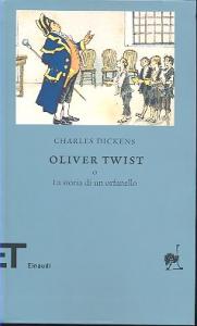 Oliver Twist, o La storia di un orfanello / Charles Dickens ; traduzione di Silvio Spaventa-Filippi