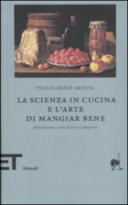 La scienza in cucina e l'arte di mangiar bene