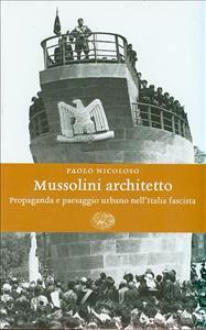Mussolini architetto