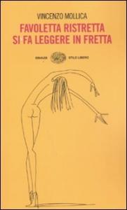 Favoletta ristretta si fa leggere in fretta / Vincenzo Mollica ; illustrazioni di Franco Matticchio