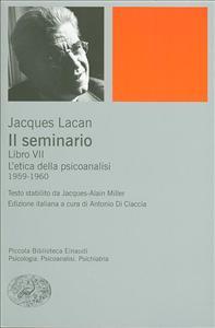 Libro 7: L'etica della psicoanalisi, 1959-1960