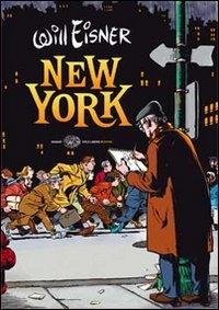 New York : la grande città / Will Eisner ; traduzione di Costanza Prinetti