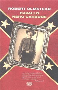 Cavallo nero carbone / Robert Olmstead ; traduzione di Vincenzo Mantovani