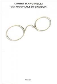 Gli occhiali di Cavour