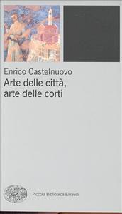 Arte delle città, arte delle corti tra 12. e 14. secolo